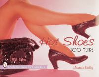 Hot shoes :100 years